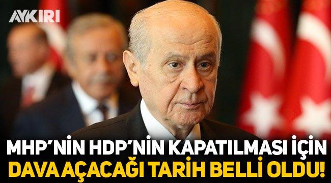 Tarih belli oldu: MHP, HDP'nin kapatılması için ne zaman dava açacak?