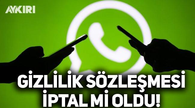 WhatsApp sözleşmesi iptal mi oldu? WhatsApp'tan açıklama geldi
