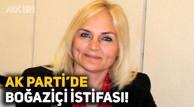 AK Parti'de Boğaziçi istifası