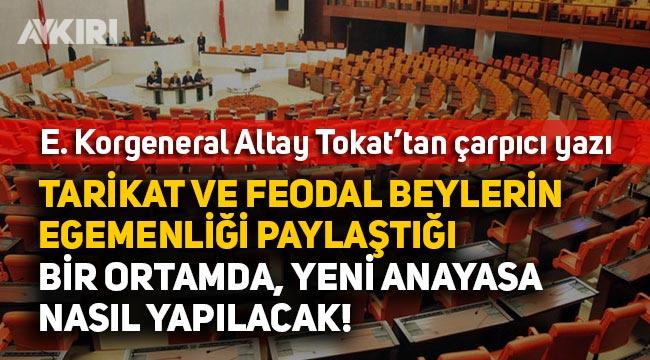 """Altay Tokat: """"Tarikat ve feodal beylerin egemenliği paylaştığı bir ortamda demokrasi nasıl kurulacak"""""""