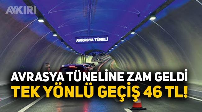 Avrasya tüneli geçiş ücretleri ne kadar oldu? Avrasya tüneline beklenen zam geldi