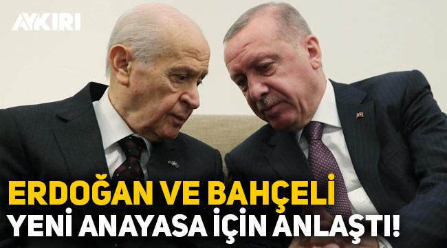 Bahçeli ve Erdoğan yeni anayasa konusunda anlaştı: Bilim Kurulu oluşturuluyor!