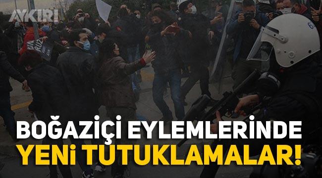 Boğaziçi eylemlerinde kaç kişi tutuklandı