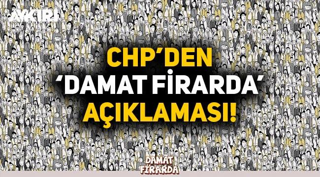 CHP'den 'Damat firarda' açıklaması!
