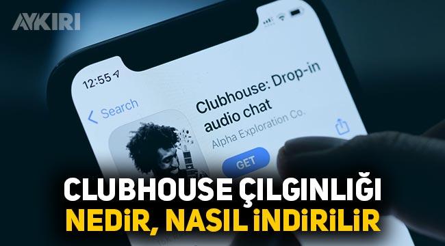 Clubhouse'a nasıl üye olunur, Clubhouse nedir