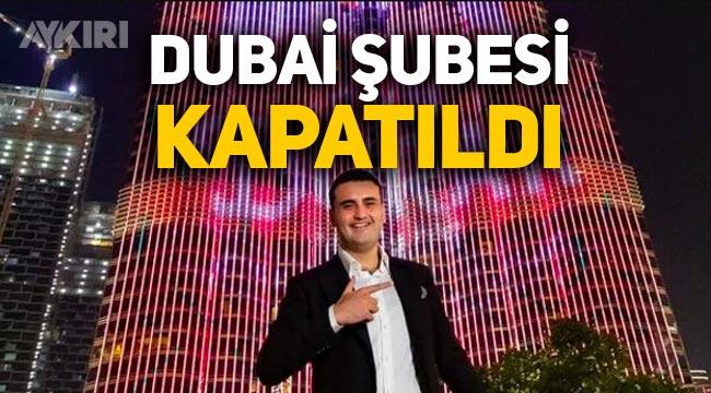 CZN Burak'ın Dubai şubesi kapatıldı
