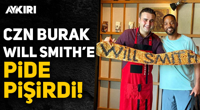 CZN Burak'tan Will Smith'e pide