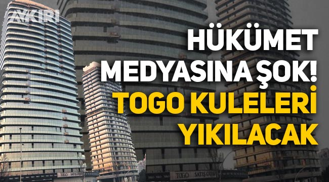 Danıştay, ABB'yi haklı buldu, Sinan Aygün'ün TOGO kuleleri yıkılacak