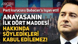 DEVA Partisi'nde Anayasa'nın ilk 4 maddesi krizi: Babacan'ın söyledikleri kabul edilemez