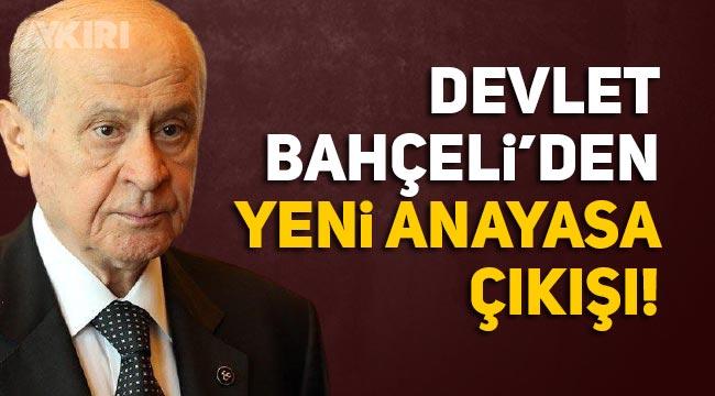 Devlet Bahçeli'den Erdoğan'ın yeni anayasa çağrısına tam destek