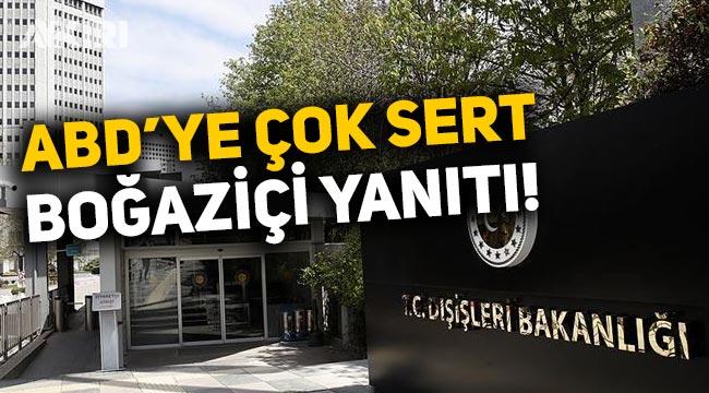 """Dışişleri'nden ABD'nin Boğaziçi açıklamasına tepki: """"Türkiye'ye karışmak kimsenin haddi değil"""""""