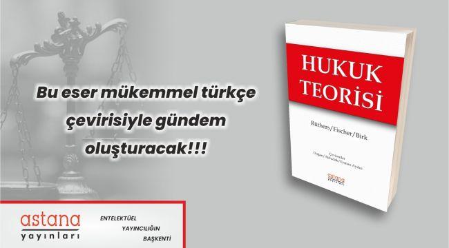 """Dünyaca ünlü """"Rechtstheorie"""" kitabı Türkçeye çevrildi"""