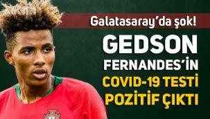 Galatasaray'da Gedson Fernandes şoku, Covid-19 testi pozitif çıktı