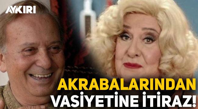 Huysuz Virjin karakteriyle tanınan Seyfi Dursunoğlu'nun vasiyetine itiraz!
