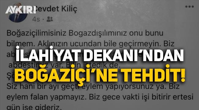 İlahiyat Fakültesi Dekanı'ndan Boğaziçi öğrencilerine tehdit!