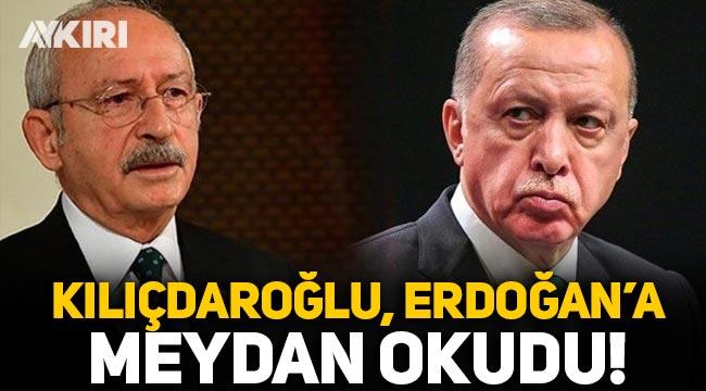 Kılıçdaroğlu, Erdoğan'a meydan okudu: Gel çık karşıma