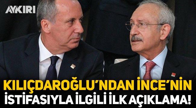 Kılıçdaroğlu'ndan Muharrem İnce yorumu: CHP'den ilk istifa değil, demokraside olabilir