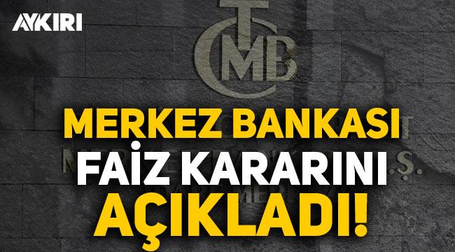 Merkez Bankası faizi yüzde 17'de sabit tuttu!