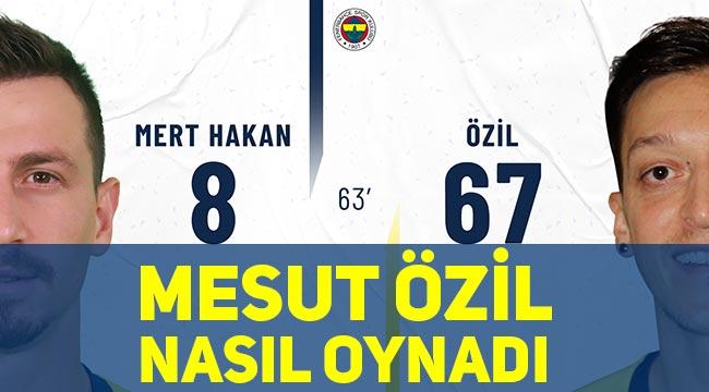 Mesut Özil Galatatasaray maçında nasıl oynadı