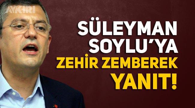 """Özgür Özel'den Süleyman Soylu'ya """"Cezai ehliyeti yoktur"""" yanıtı"""