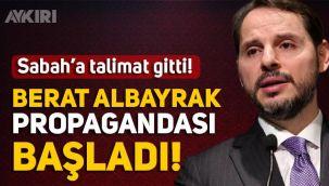 Sabah, Berat Albayrak propagandasına başladı: Asıl hedef Al-Bayrak!