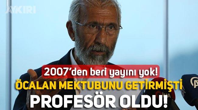 Seçimler öncesinde Abdullah Öcalan'ın mektubunu getiren Ali Kemal Özcan, itirazlara rağmen profesör oldu