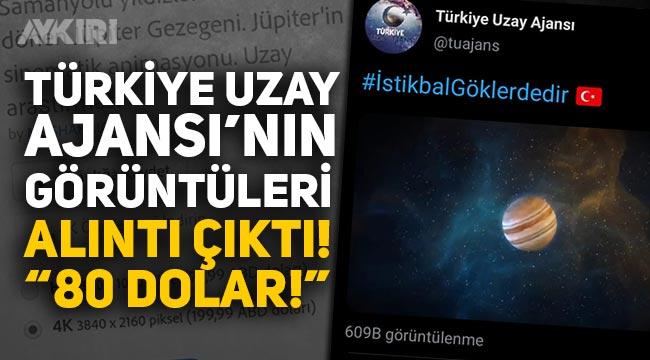 Türk Uzay Ajansının kullandığı uzay görüntüleri alıntı çıktı