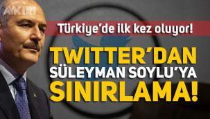 Twitter'dan, Süleyman Soylu'ya ikinci kez sınırlama, Türkiye'de ilk kez oluyor