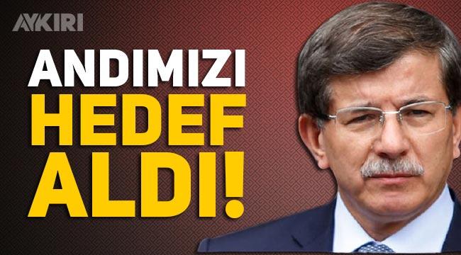 Ahmet Davutoğlu, Andımız'ı hedef aldı!