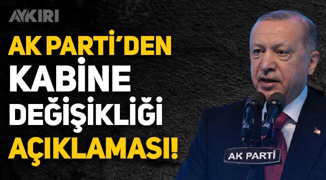 AK Partili Ünal'dan kabine değişikliği açıklaması!