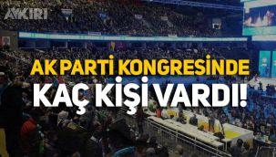 Ankara'daki tartışmalı AK Parti kongresinde kaç kişi vardı?