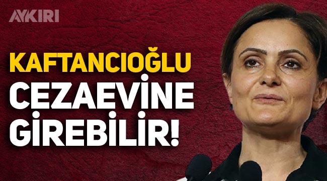 Canan Kaftancıoğlu'na 4 suçtan ceza verilmesi istendi! Cezaevine girebilir
