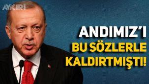 Erdoğan, Andımız'ı bu sözlerle kaldırtmış!