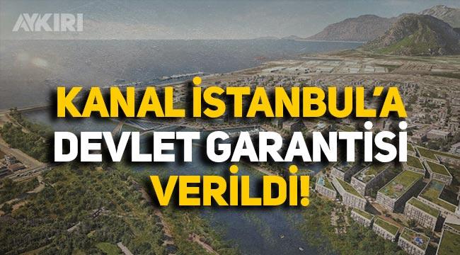 Erdoğan imzaladı: Kanal İstanbul'a devlet garantisi verildi