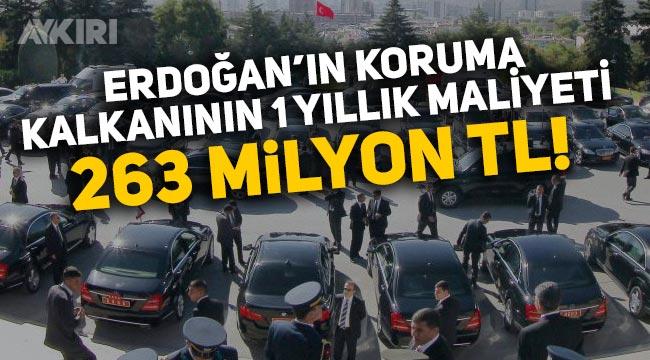 Erdoğan'ın korumaları için 1 yılda 263 milyon TL harcandı