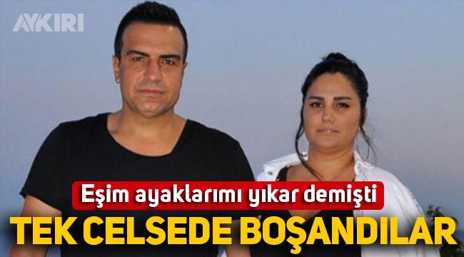 """""""Eşim ayaklarımı yıkar"""" demişti: Berdan Mardini ile Fatoş Mardini boşandı"""