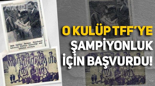 Fenerbahçe'nin ardından Ankara Demirspor da şampiyonluk başvurusunda bulundu!