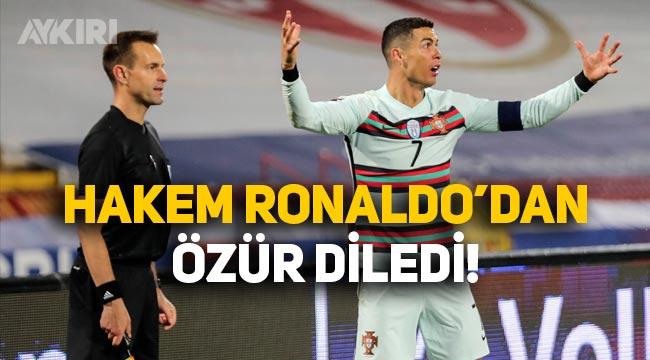 Hollandalı hakem, Cristiano Ronaldo'dan özür diledi