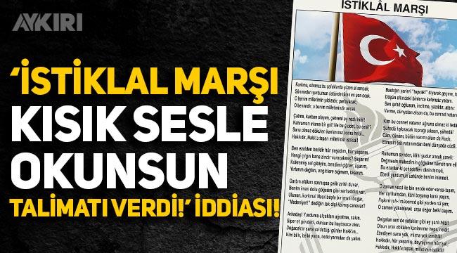"""İl Milli Eğitim Müdürü """"İstiklal Marşı kısık sesle okunsun' talimatı verdi"""" iddiası"""