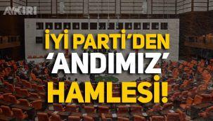 İYİ Parti'den TBMM'ye 'Andımız' teklifi