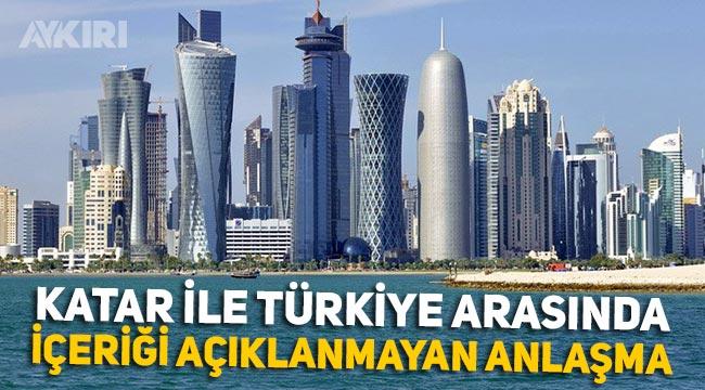 Katar ile Türkiye arasında içeriği açıklanmayan anlaşma imzalandı!