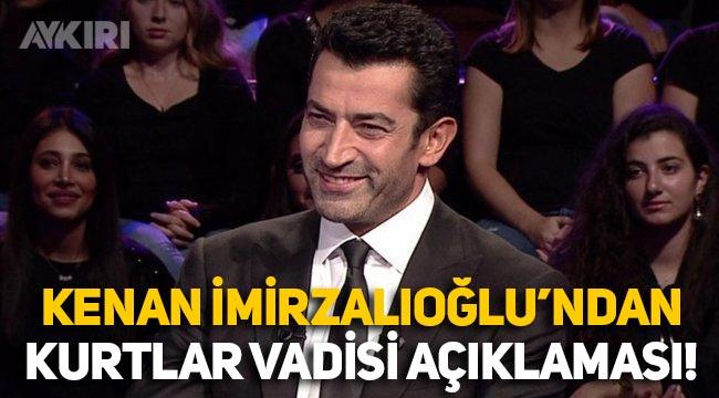"""Kenan İmirzalıoğlu'ndan """"Kurtlar Vadisi"""" açıklaması"""