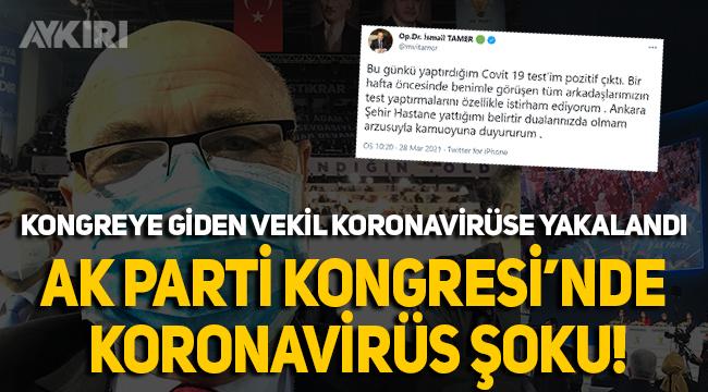 """Lebaleb"" kongreye katılan AK Partili vekil koronavirüse yakalandı!"