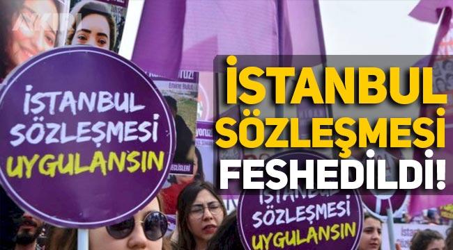 Türkiye, Cumhurbaşkanı Kararı ile İstanbul Sözleşmesi'nden ayrıldı!