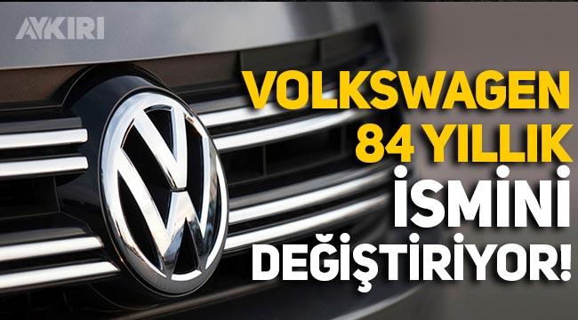 Volkswagen, 84 yıl sonra ismini değiştiriyor!