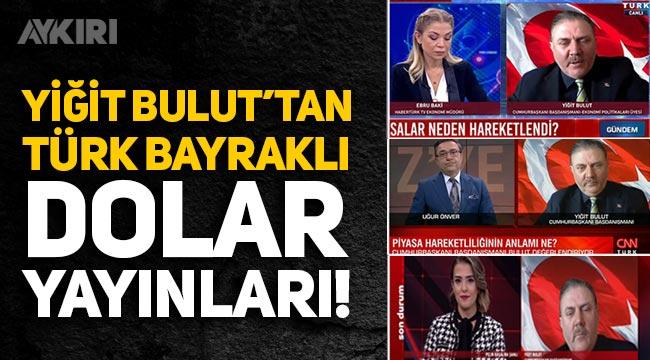 Yiğit Bulut, Türk bayrağı arka planıyla dolar yayınlarına katıldı!