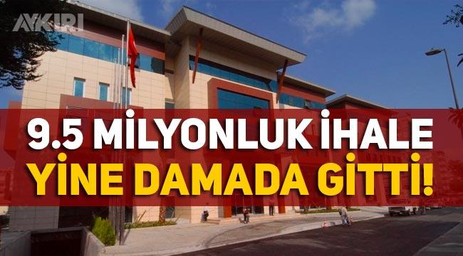 AK Parti'de 9.4 milyon liralık ihale yine damada gitti!