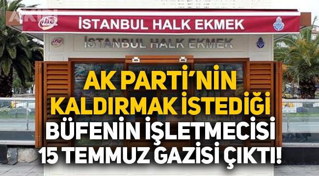 AK Parti'nin kaldırmak istediği büfenin işletmecisi 15 Temmuz Gazisi çıktı!