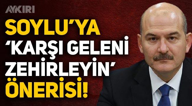 """AK Partili Kemalettin Aydın'dan Süleyman Soylu'ya """"Zehirleyin"""" önerisi!"""