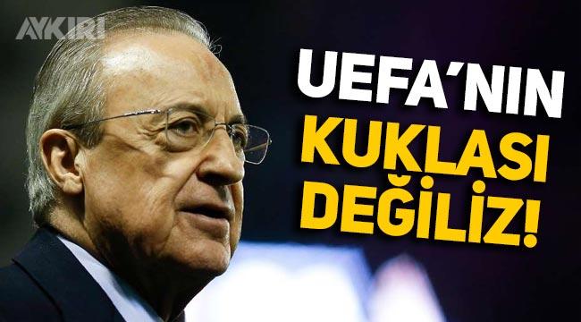 """Avrupa Süper Ligi Başkanı Florentino Perez: """"UEFA'nın kuklası değiliz"""""""